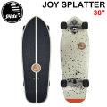 [7月末以降入荷予定] SLIDE SURF SKATEBOARDS スライド サーフスケートボード JOY SPLATTER 30inch スケートボード スケボー サーフィン