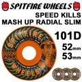 SPIT FIRE WHEEL スピットファイア ウィール 101D SPEED KILLS MASH UP RADIAL SLIM [ORANGE / GRAY] SKATE SK8 スケート