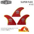 """[送料無料] ショートボード用フィン PROTECK FIN [プロテック フィン] SUPER FLEX  FUTURE [4.5""""""""] トライフィンセット スーパーフレックス"""