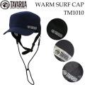 サーフキャップ タバルア ウインター [TM1010]TAVARUA ウォーム サーフキャップ WARM SURF CAP サーフハット 秋 冬