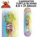TOY MACHINE トイマシーン スケートボード デッキ CARPENTER TURTLE IN HAND (8.0× 31.84) [TM-15] スケートデッキ スケボー パーツ SK8 SKATE BOARD DECK