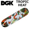 DGK デッキ ディージーケー スケートボード TROPIC HEAT シリーズ [D-21] SKATEBOARD DECK スケボー