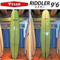 [follows40周年記念特別価格] TYLER SURFBOARDS タイラー サーフボード RIDDLER 9'6 リドラー ロングボード LONG BOARD [条件付き送料無料]