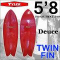 [follows40周年記念特別価格] TYLER SURFBOARDS タイラー サーフボード Deuce 5'8 デュース TWIN FISH ツインフィン ショートボード [条件付き送料無料]