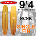 [follows40周年記念特別価格] TYLER SURFBOARDS タイラー サーフボード NCNR 9'4 SINGLE FIN シングルフィン ロングボード [条件付き送料無料]