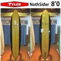 [送料無料] TYLER SURFBOARDS タイラー サーフボード NORTH SIDER 8'0 ノースサイダー ミッドレングス ミニ ロングボード LONG BOARD