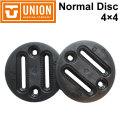 UNION BINDING ユニオン ビンディング Normal Disc ノーマルディスク [ 4×4 2×4 BURTON EST チャンネルシステム対応 ] バインディング パーツ スノーボード
