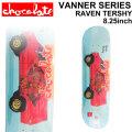 CHOCOLATE スケートボード デッキ チョコレート VANNER SERIES RAVEN TERSHY レイヴン・ターシー [CH-31] 8.25inch スケボー パーツ SKATE BOARD DECK