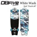 サーフスケート OBFive オブ ファイブ Wite Wash Surf Truck スケートボードコンプリート オービーファイブ