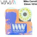 Wayward Wheels ウェイワード ウィール Mike Carroll マイク・キャロル 53mm 101A [W1] スケートボード スケボー パーツ SK8 SKATE BOARD