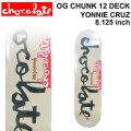 CHOCOLATE スケートボード デッキ チョコレート  [CH-1] OG CHUNK 12 YONNIE CRUZ ヨニー・クルーズ SKATEBOARD DECK スケボー