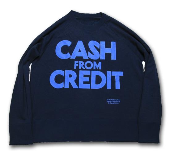 海千山千會 UNHALF DRAWING 【アンハーフ ドローイング】 CASH FROM CREDIT SWEAT CREW