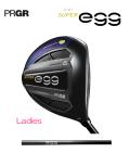 レディス プロギア SUPER egg フェアウェイウッド 高反発  [フレックス:M-30 ] PRGR