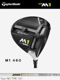 テーラーメイド M1 460 ドライバー 2017年モデル [TourAD TP-6 シャフト フレックス:S ロフト:9.5]