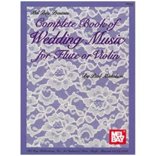 Complete Book of Wedding for Flute or Violin