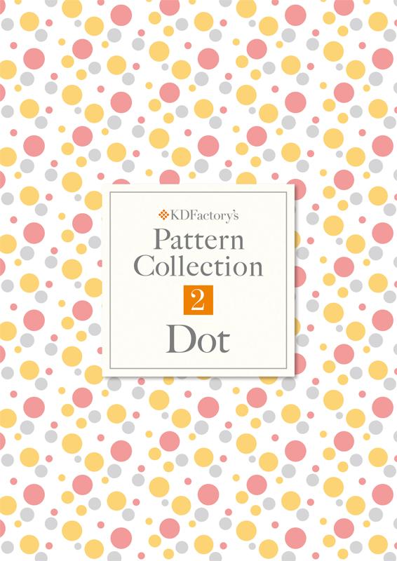 【Pattern Collection】パターンコレクション【Dot】ドット