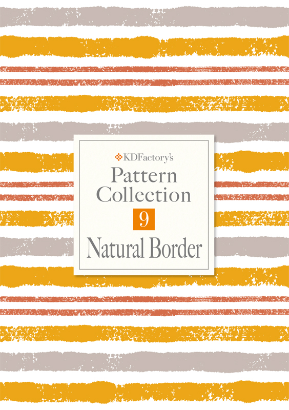【Pattern Collection】パターンコレクション【Natural Border】ボーダー