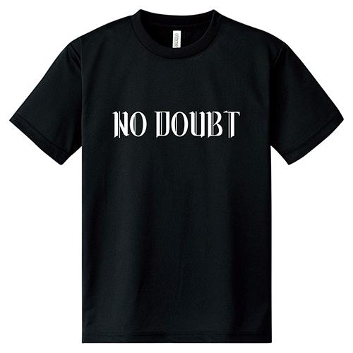 ドライTシャツ トレーニングウェア スポーツ ジム 半袖 大きいサイズ NO DOUBT(A)/L 2L 3L 4L 5L