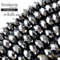 テラヘルツ鉱石 そろばんカット4x8mm ビーズ一連 長さ約40cm