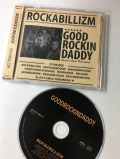 GOOD ROCKIN DADDY  CD /ROCKABILLIZM