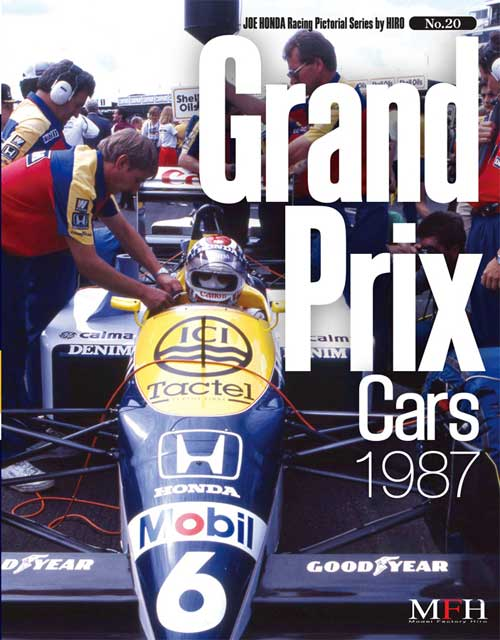 ジョーホンダ写真集 『レーシングピクトリアル」VOL.20「Grand Prix Cars 1987」