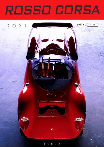 【8/16迄先行ご予約特典付】12月発売予定 ご予約品 フェラーリストア限定RAUPP社製 2021年 オフィシャル フェラーリ カレンダー ROSSO CORSA 2021(クラシックカーカレンダー)