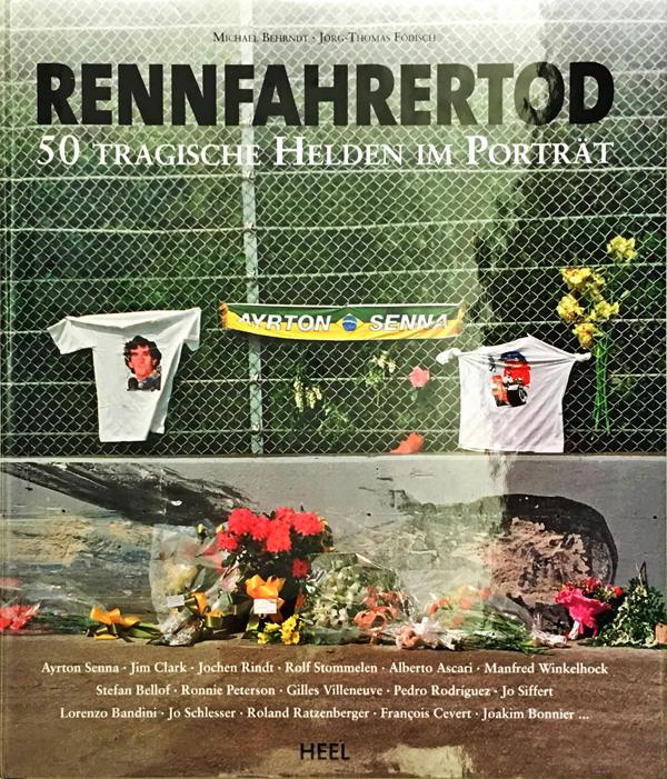 【洋書】RENNFAHRERTOD レーサーの死 50人の肖像