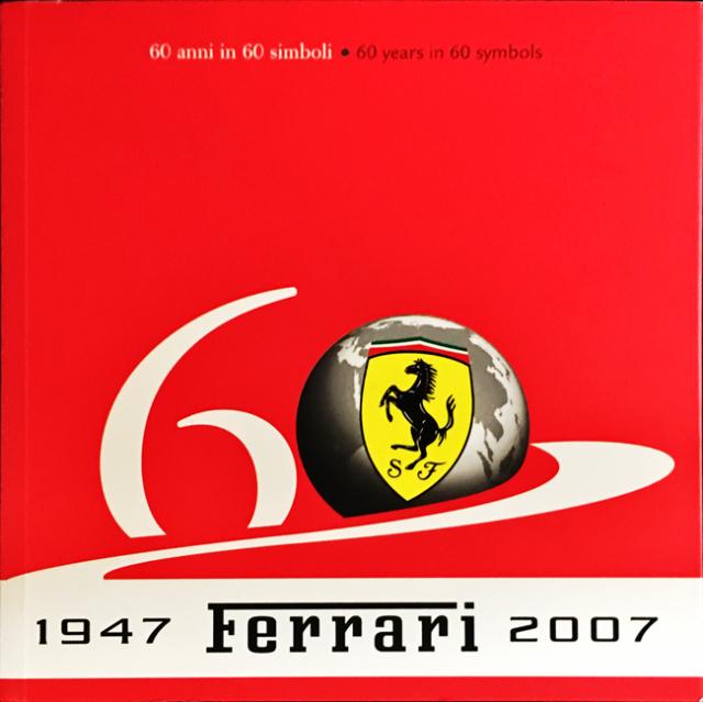 フェラーリ60周年記念 公式シンボルマークブック  カラー130ページ イタリア語&英語表記