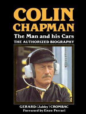 【SALE】COLIN CHAPMAN THE MAN & HIS CARS コーリン・チャップマン・バイオグラフィ