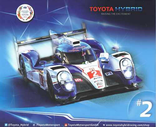 2015 WEC TOYOTA(トヨタ) TS040 チームカード NO2 TYPEB