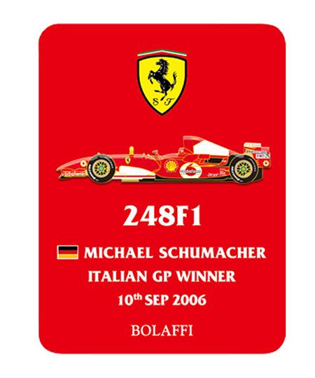 BOLAFFI フェラーリ 248F1 M.シューマッハ 2006年イタリアGPウィナー ピンバッチ