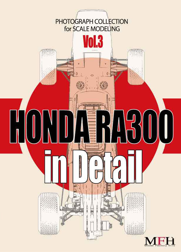 """PHOTOGRAPH COLLECTION Vol.3 """"HONDA ホンダ RA300 in Detail"""""""