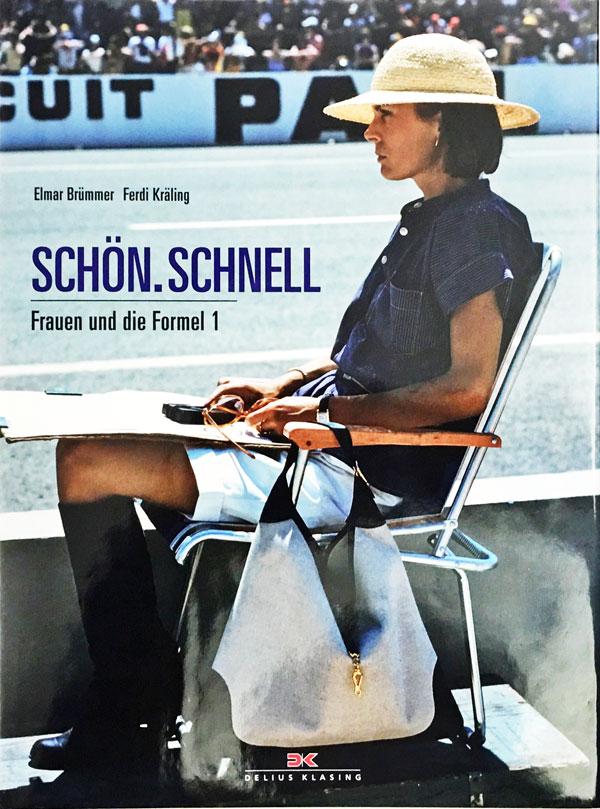 【洋書】Schön.・Schnell 美と速さ 女性とフォーミュラ1(Formula1)