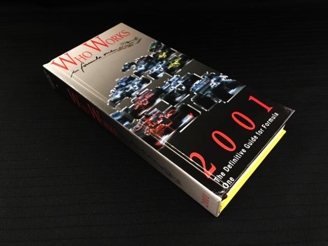 【絶版・洋書】 WhoWorksinFormulaOne 2001年度版(フー ワークス フォーミュラ1 2001)