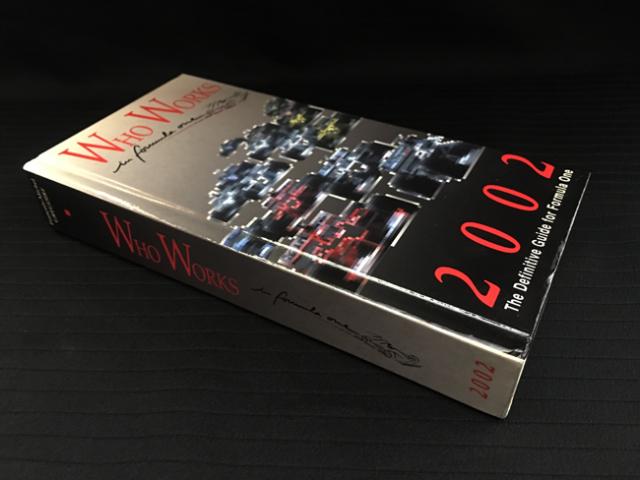 【絶版・洋書】 WhoWorksinFormulaOne 2002年度版(フー ワークス フォーミュラ1 2002)