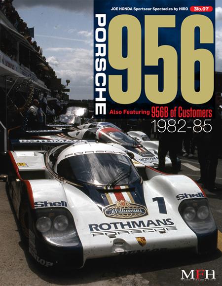 """ジョーホンダ写真集『スポーツカースペクタクルズ』  VOL.7  [Porsche 956 """"Also Featuring 956B of Customers 1982-1985]"""
