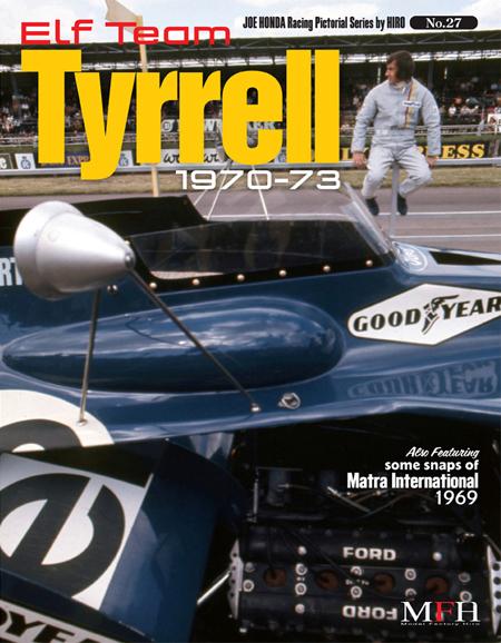 ジョーホンダ写真集 『レーシングピクトリアル」VOL.27「Elf Team Tyrrell 1970-73」