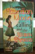 木製看板 The Hawaiian Moon is calling