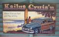 木製看板 Kailua Cruis'n