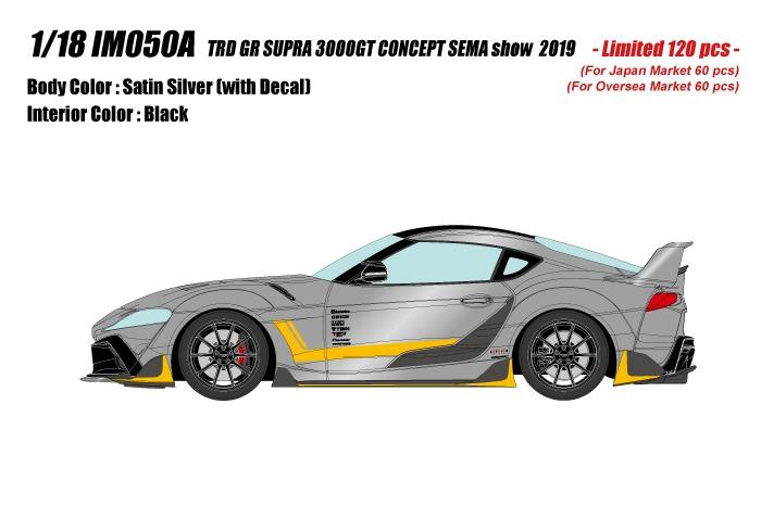 <予約 2021/10月発売予定> IDEA 1/18 トヨタGRスープラTRD 3000GT コンセプト2019 サテンシルバーSEMA show 2019 (限定120台)