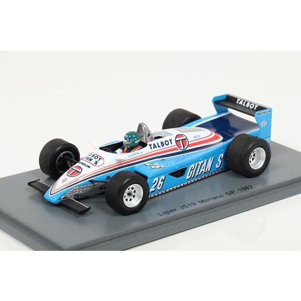 【スパーク】 1/43 Ligier JS19 No.26 Monaco GP 1982  Jacques Laffite