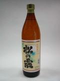 芋焼酎 松の露 900ml