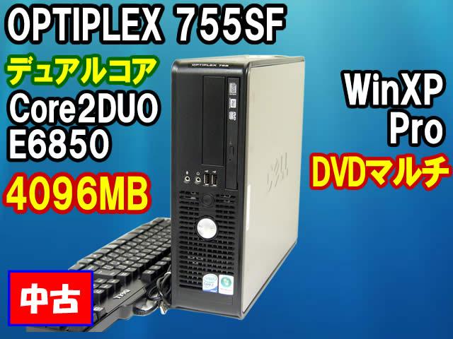 DELL OPTIPLEX 755SF Core2DUOE6850 4096MB DVDマルチ 250GB WinXP