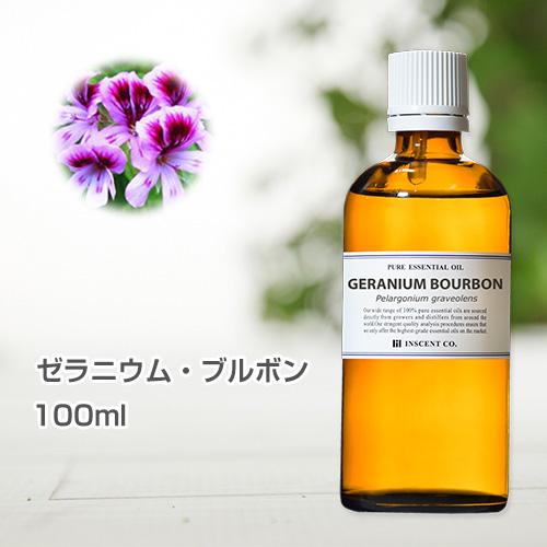 ゼラニウム・ブルボン 100ml インセント エッセンシャルオイル 精油