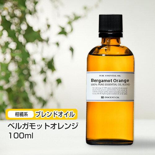 ブレンド ベルガモットオレンジ 100ml インセント エッセンシャルオイル 精油