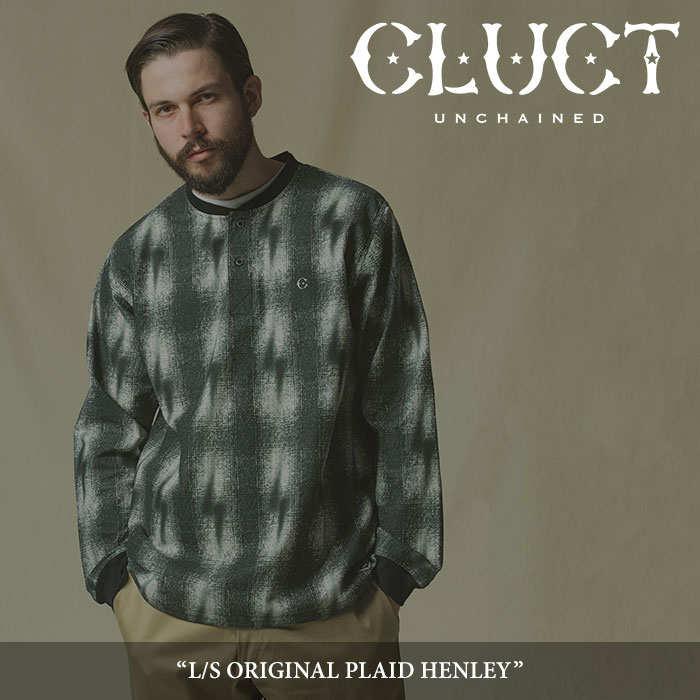 【SALE40%OFF】 CLUCT(クラクト) L/S ORIGINAL PLAID HENRY 【2017AUTUMN新作】 【送料無料】【即発送可能】 【CLUCT ヘンリー