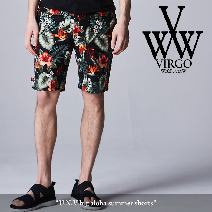 VIRGO(ヴァルゴ) U.N.V big aloha shorts 【2018SPRING/SUMMER新作】 【送料無料】【即発送可能】 【VG-PT-288】