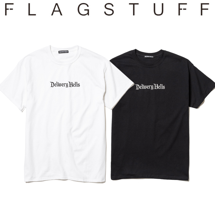 "F-LAGSTUF-F(フラグスタフ) ""Delivery Hells"" Tee 【19AW-DH-23】 【F-LAGSTUF-F】【FLAGSTUFF】【Delivery Hells】 【フラグス"