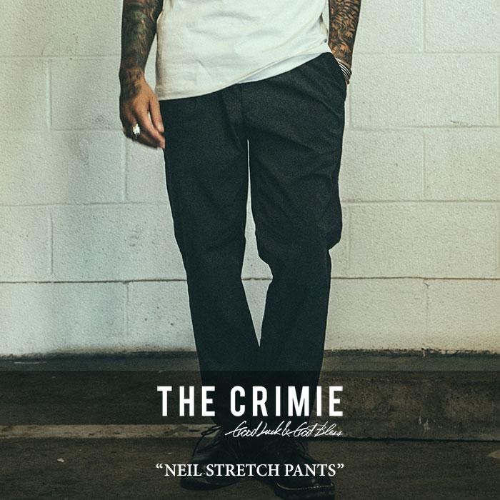 CRIMIE(クライミー) NEIL STRETCH PANTS 【2018SPRING/SUMMER先行予約】 【送料無料】【キャンセル不可】 【C1H1-CXNL-PT01】