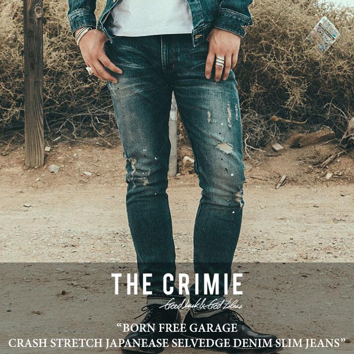 【SALE30%OFF】 CRIMIE(クライミー) BORN FREE GARAGE CRASH STRETCH JAPANEASE SELVEDGE DENIM SLIM JEANS 【2018SPRING/SUMMER